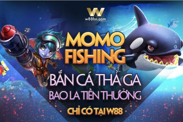 Momo Fishing W88